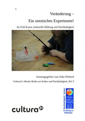 Titelbild: Vol.9: Veränderung – ein szenisches Experiment! Im Feld Kunst, kulturelle Bildung und Nachhaltigkeit